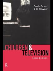 Children & Television: Edition 2