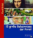 13 gro  e Geheimnisse der Kunst PDF