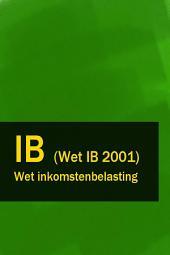Wet inkomstenbelasting - IB (Wet IB 2001)