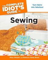 The Complete Idiot s Guide to Sewing PDF