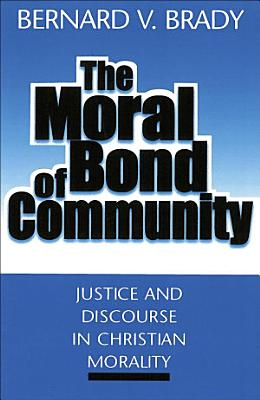 The Moral Bond of Community
