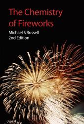The Chemistry of Fireworks: Edition 2
