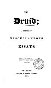 The Druid, a series of miscellaneous essays [by J. Kennedy].