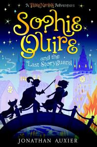 Sophie Quire and the Last Storyguard Book