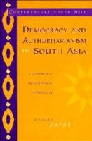Democracy and Authoritarianism in South Asia PDF