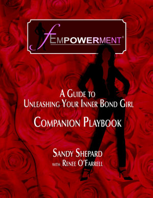Fempowerment  A Guide To Unleashing Your Inner Bond Girl   The Companion Playbook PDF