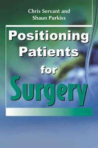Positioning Patients for Surgery Book