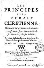 Les principes de la morale chrétienne... avec un éclaircissement touchant les livres et les opinions des casuistes, par Mre Louis Abelli...