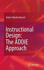Instructional Design: The ADDIE Approach