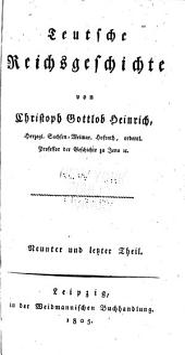 Teutsche Reichsgeschichte: Band 9