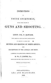 Instructions to Young Sportsmen: In All that Relates to Guns and Shooting