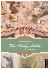 Holy Bible (Part 2/2): »The New Covenant & New Testament« & »The Book of Daniel« & »The Book of Psalms«