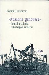 Nazione genovese: consoli e colonia nella Napoli moderna