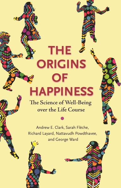 Download The Origins of Happiness Book