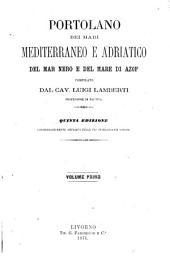 Portolano dei mari Mediterraneo e Adriatico del Mar Nero e del Mare di Azof