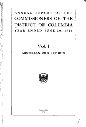 Report of the Government of the District of Columbia: Including Miscellaneous Reports, Volume 1