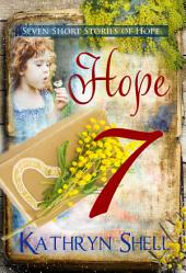 Hope: An Inspirational SHORT, 5000-word Story