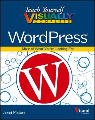 Teach Yourself VISUALLY Complete WordPress PDF