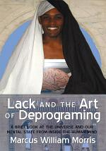 Lack and the Art of Deprograming