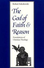 The God of Faith and Reason PDF
