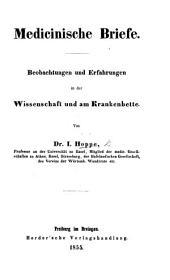 Medicinisch Briefe. Beobachtungen und Erfahrungen in der Wissenschaft und am Krankenbette. 2 Bde