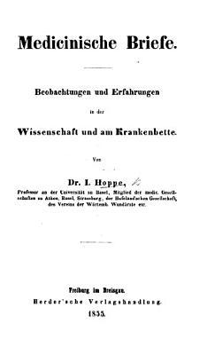 Medicinisch Briefe  Beobachtungen und Erfahrungen in der Wissenschaft und am Krankenbette  2 Bde PDF
