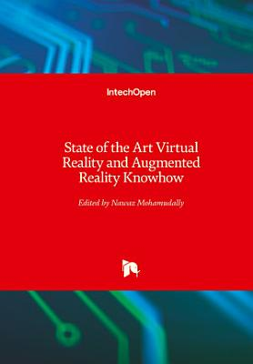 State of the Art Virtual Reality and Augmented Reality Knowhow