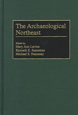 The Archaeological Northeast PDF
