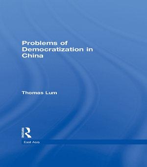 Problems of Democratization in China PDF