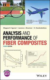 Analysis and Performance of Fiber Composites: Edition 4