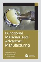 Functional Materials and Advanced Manufacturing PDF
