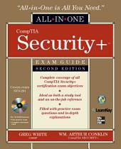 CompTIA Security+ All-in-One Exam Guide, Second Edition (Exam SY0-201): Edition 2