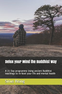 Detox Your Mind the Buddhist Way