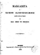 Margarita, ó, Dos amores: novela escrita en francés
