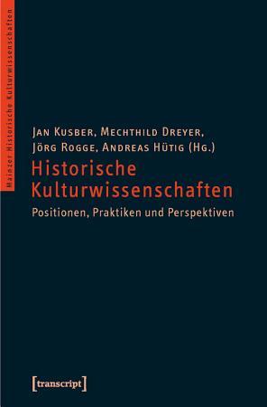 Historische Kulturwissenschaften PDF