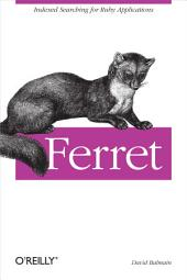 Ferret: Indexed Searching for Ruby Applications