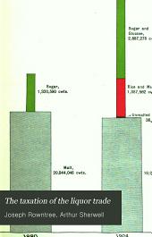 The Taxation of the Liquor Trade: Volume 1