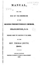 Manual for the Use of the Members of the Second Presbyterian Church, Charleston, S.C.