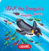 Max the Penguin: Children's book about wild animals [Fun Bedtime Story]