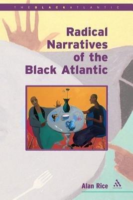 Radical Narratives of the Black Atlantic PDF