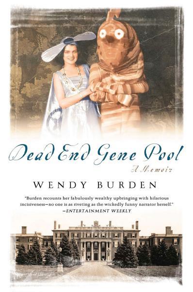 Download Dead End Gene Pool Book