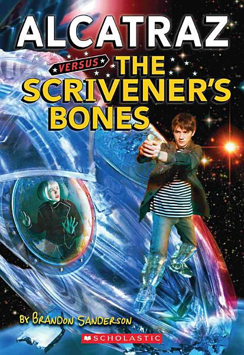 Alcatraz Versus the Scrivener s Bones