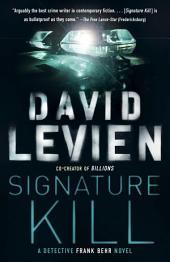 Signature Kill: A Novel