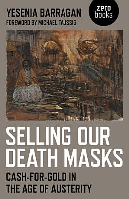 Selling Our Death Masks