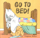 Go to Bed!