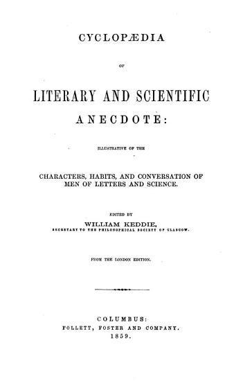 Cyclopaedia of Literary and Scientific Anecdote PDF