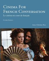 Cinema for French Conversation: Édition 4