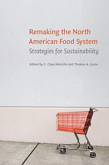 Remaking the North American Food System PDF