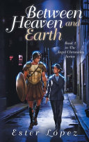 Between Heaven and Earth: Book 2 in The Angel Chronicles Series