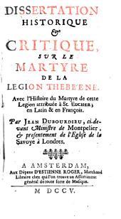 Dissertation historique & critique sur le martyre de la Légion thebéene